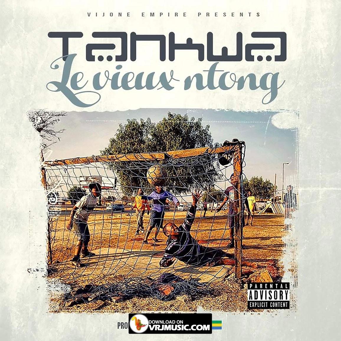 le-vieux-ntong-wwww-vrjmusic-com-tankwa-by-vijone-empire