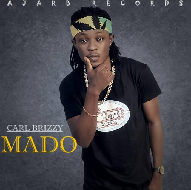 Carl Brizzy - MADO