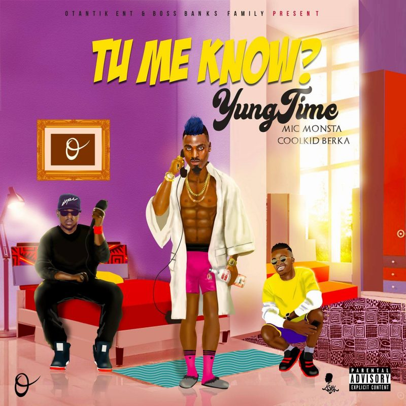 Yung Time - Tu Me Know featuring Mic Monsta, Coolkid