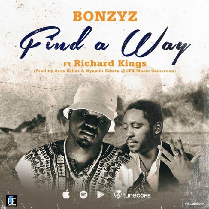 Bonzyz - Find A Way (ft Richard Kings