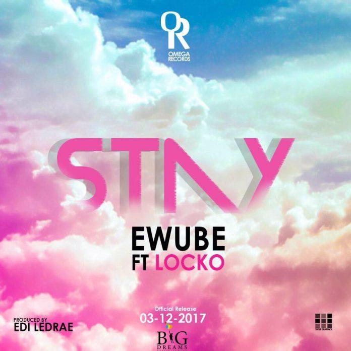 Ewube X Locko Stay