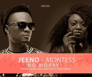 Jeeno ft. Montess - No worry