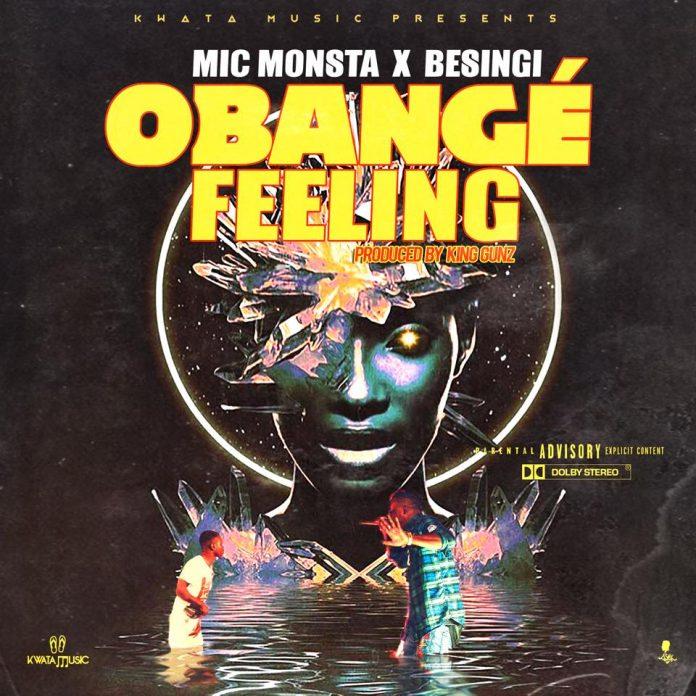 Mic-Monsta-ft-Besingi-Obange-Feeling