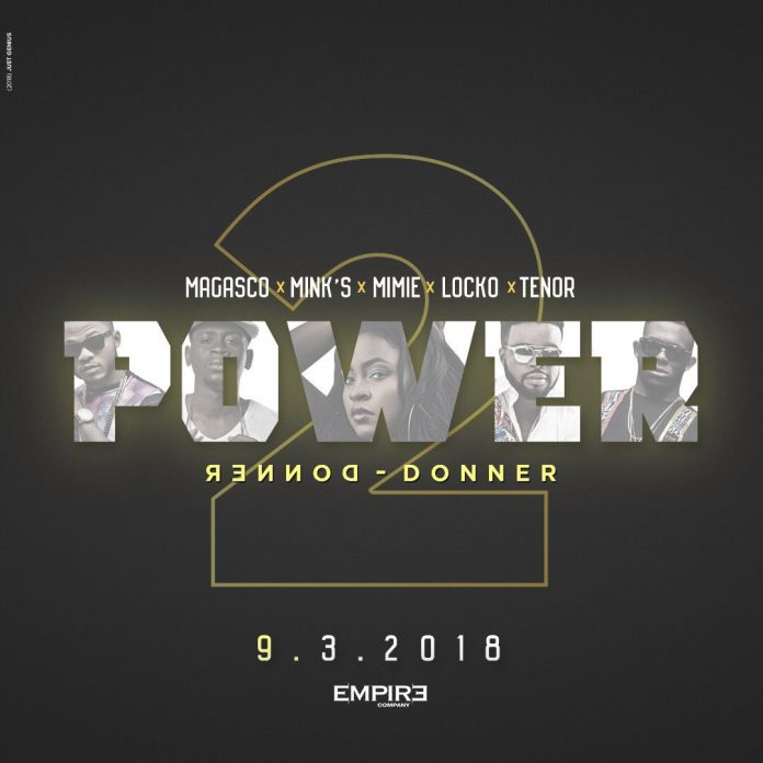 Magasco-X-Tenor-X-Mimie-X-Locko-X-Minks-PowerDonner-Donner