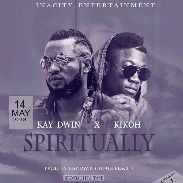 kay Dwin x Kikoh - spiritually
