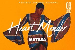 Matilda - Heart mender