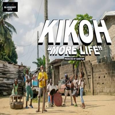 Kikoh More Life