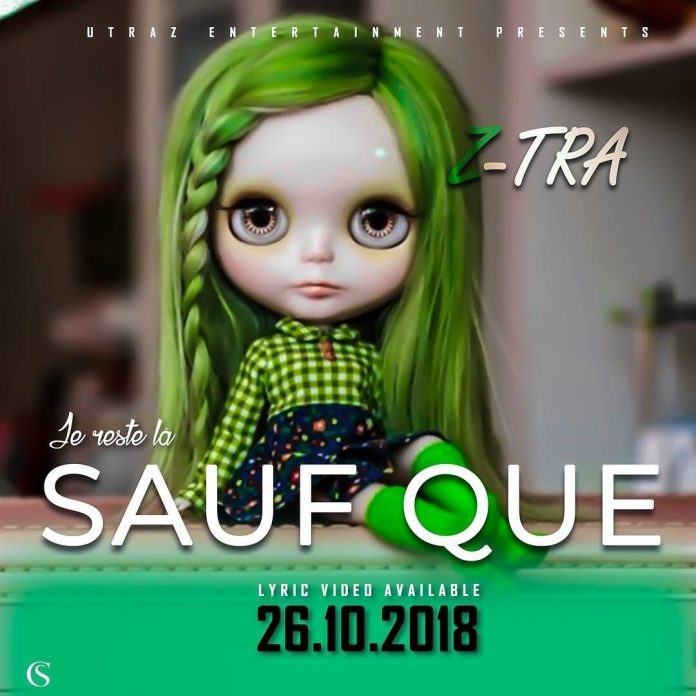 Z-Tra - Je Reste La Sauf Que Artwork