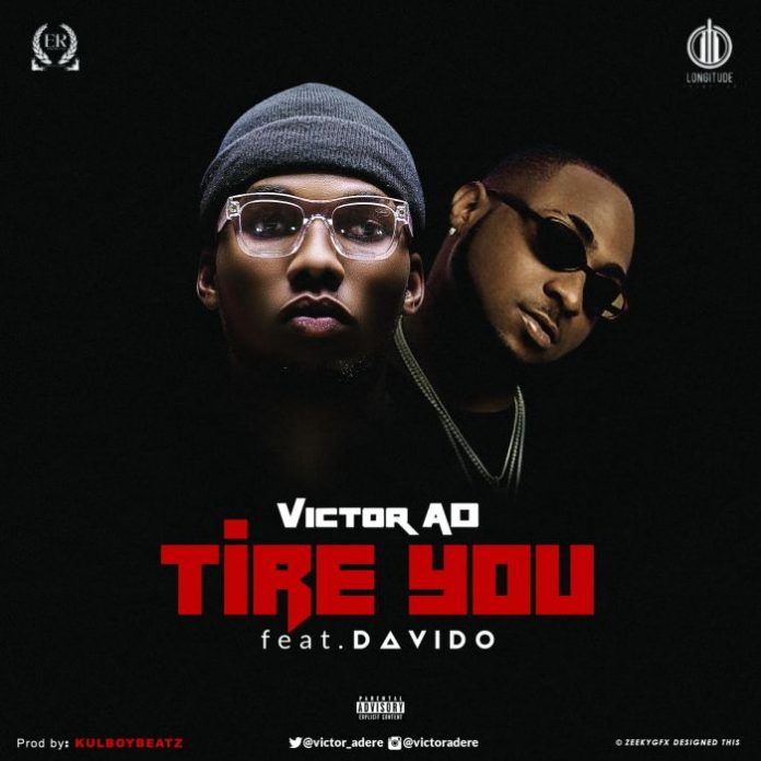 Victor AD feat. Davido - Tire You