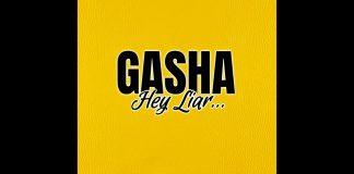 Gasha - Hey Liar