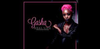 Gasha - Real Life