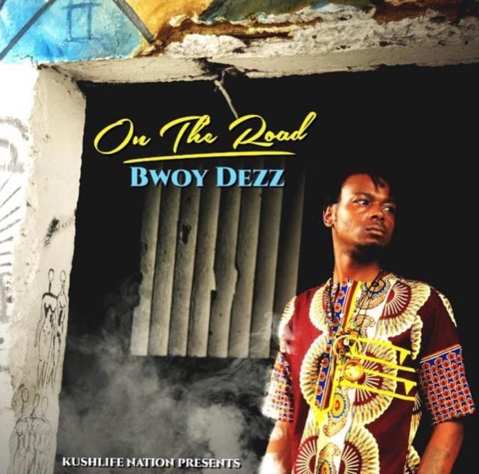 Bwoy Dezz On The Road