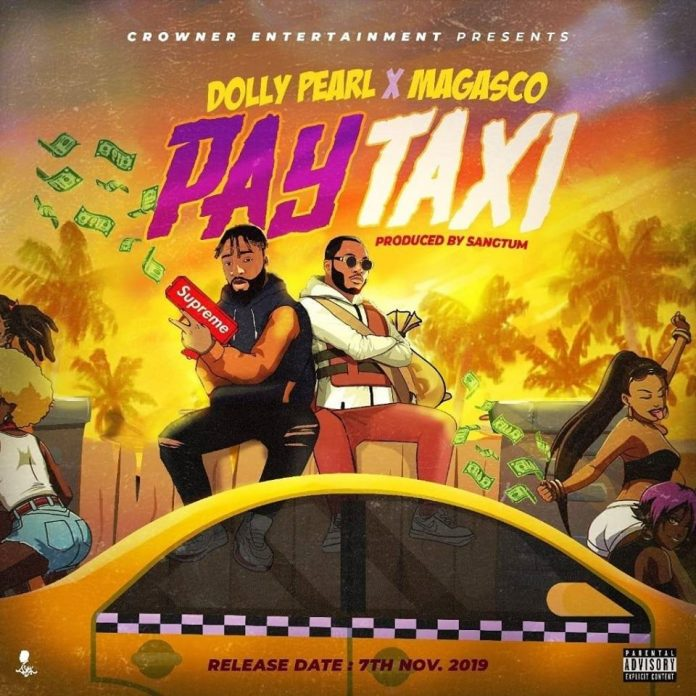 Dolly Pearl Feat. Magasco - Pay Taxi