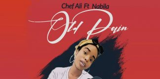 Chef Ali Feat. Nabila - Old Pain