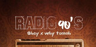 Shey x WHy Tomah - Radio 90's (Cover Art)