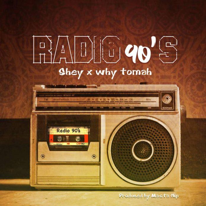 Shey x WHy Tomah - Radio 90's (Cover Art)