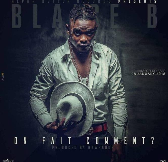 Blaise B - On Fait Comment
