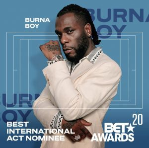 Burna Boy - Nominee 2020 BET Awards