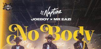 Download DJ Neptune, Joeboy & Mr Eazi - Nobody