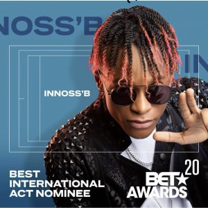 Innoss'B - nominee 2020 BET Awards