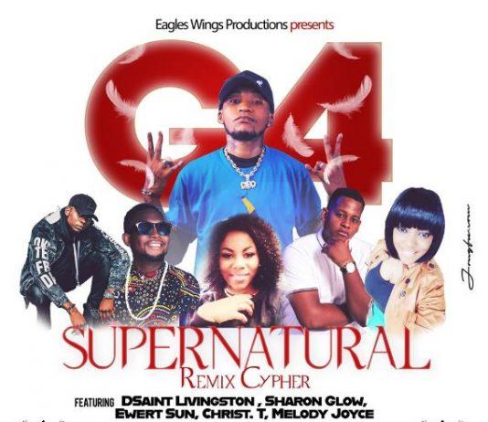 """Supernatural Remix Cypher"" by G4 x Dsaint Livingston x Sharon Glow x Ewert Sun x Christ T x Melody Joyce"