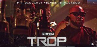 Pit Baccardi Feat. Magasco Trop Parler