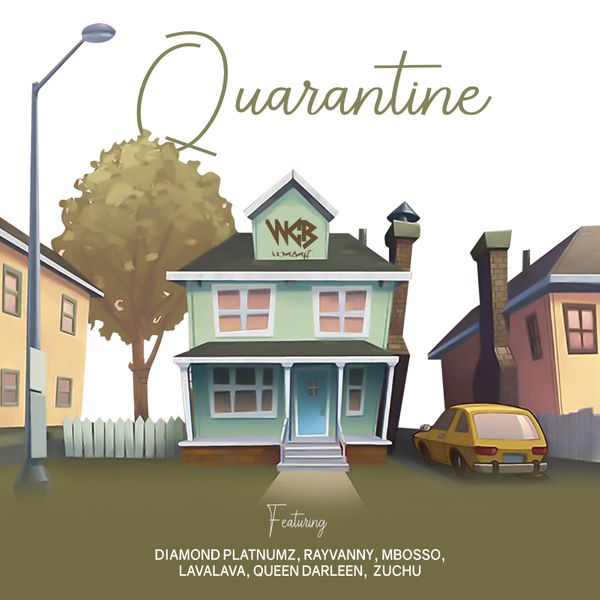 Quarantine - Wasafi Feat Diamond Platnumz, Rayvanny, Mbosso, Lava Lava, Queen Darleen & Zuchu (Official Artwork_
