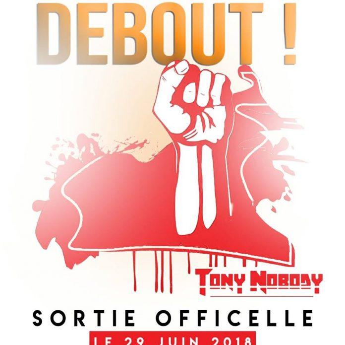 Tony Nobody - Debout (Official Artwork)