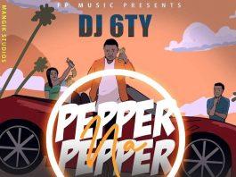 """""""Pepper na Pepper"""" by DJ 6TY"""