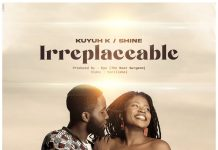 """Irreplaceable"" by Kuyh K x Shine"