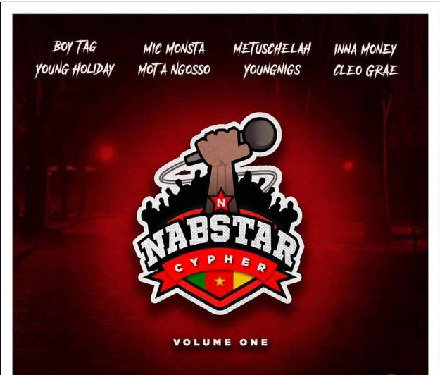 Nabstar Cypher Vol 1 x Boy Tag x Mic Monsta x Metuschelah x Inna Money x Young Holiday x Mota Ngosso x Youngnigs x Cleo Grae
