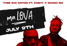 """Ma Lova"" by Thee 808 Nation x Zashy x Sango Edi"