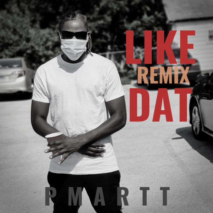 PMARTT-Like Dat Remix ARTWORK