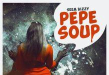 """""""Pepe Soup"""" - Seem Bizzy"""