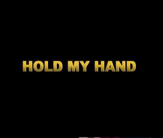 """Hold My Hand"" - Da Prince x Mister Elad x SBB x Pascall"