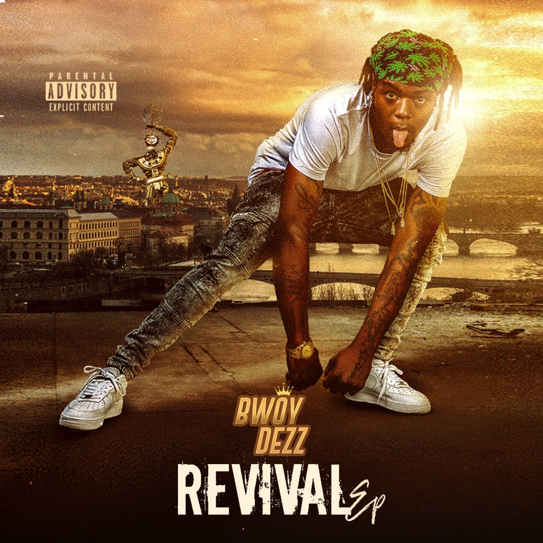 Bwoy Dezz - Revival EP Official Artwork Designed By Denonh