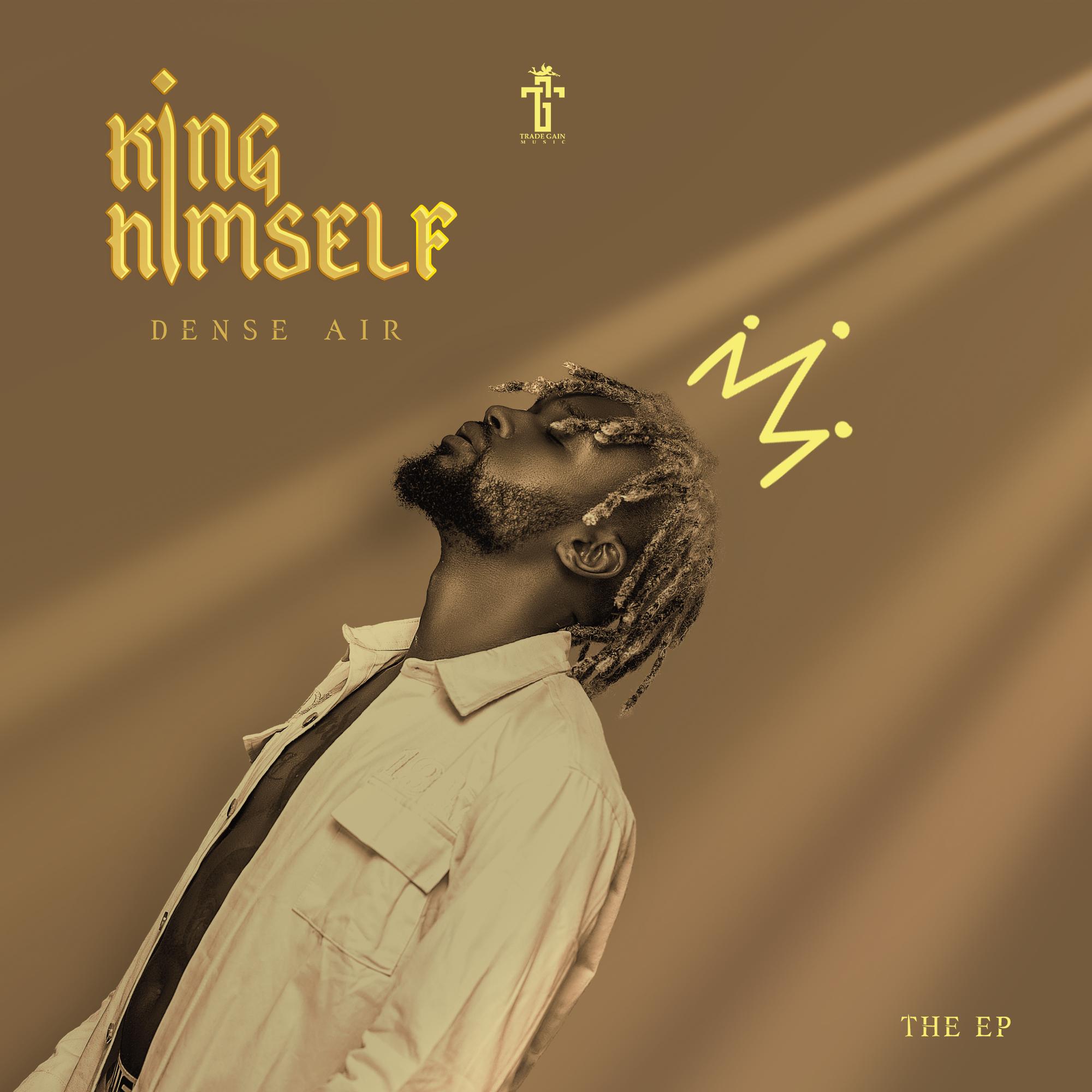 Dense Air - KING HIMSELF EP